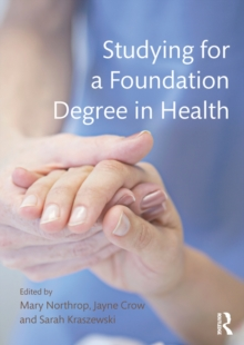 Image for Studying for a foundation degree in health