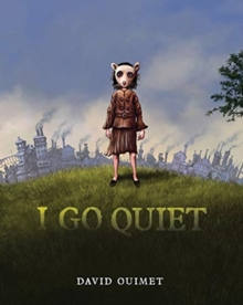 Image for I Go Quiet