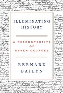 Image for Illuminating History : A Retrospective of Seven Decades