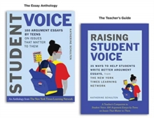 Image for Student Voice Teacher's Special: 100 Teen Essays + 35 Ways  to Teach Argument Writing : from The New York Times Learning Network