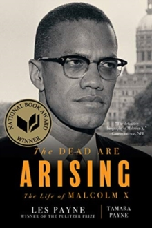 Image for The Dead Are Arising - The Life of Malcolm X