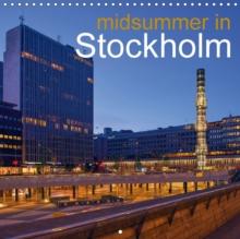 Midsummer in Stockholm 2018