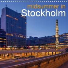 Midsummer in Stockholm 2019