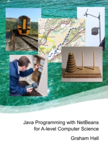 Image for Java Programming with Netbeans for A-Level Computer Science