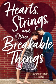Image for Hearts, Strings and Other Breakable Things
