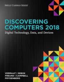 Image for Discovering Computers  (c)2018: Digital Technology, Data, and Devices