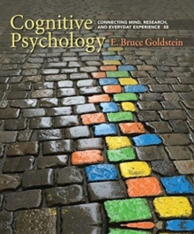 Image for Cognitive Psychology : Connecting Mind, Research, and Everyday  Experience