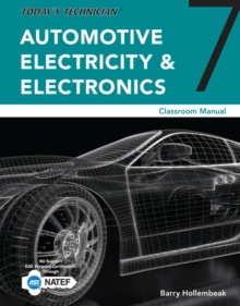 Image for Today's technician  : automotive electricity and electronics: Classroom manual