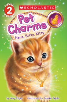 Image for Pet Charms #3: Here, Kitty, Kitty (Scholastic Reader, Level 2)