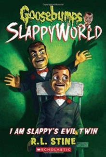 Image for I Am Slappy's Evil Twin (Goosebumps SlappyWorld #3)