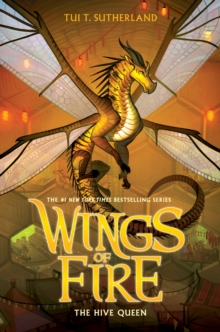 Image for The Hive Queen (Wings of Fire, Book 12)