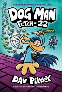 Image for Dog Man: Fetch-22 : 8