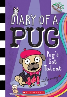 Image for Pug's Got Talent: Branches Book (Diary of a Pug #4)