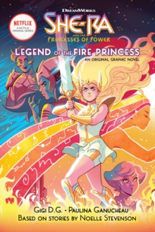 Image for The Legend of the Fire Princess (She-Ra Graphic Novel #1)