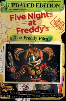 Image for Five nights at Freddy's  : the updated official guidebook to bestselling video game series