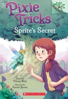 Image for Sprite's Secret: A Branches Book (Pixie Tricks #1)