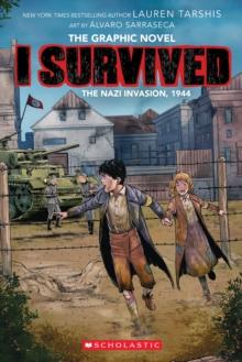 I survived the Nazi invasion, 1944 - Tarshis, Lauren