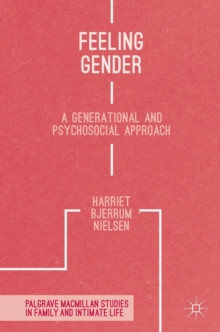 Image for Feeling gender  : a generational and psychosocial approach