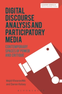Image for Social Media, Discourse and Politics : Contemporary spaces of power and critique