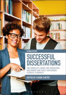 Image for Successful dissertations  : the complete guide for education, childhood and early childhood studies students