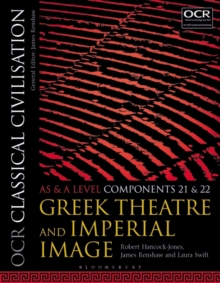 Image for OCR classical civilisationAS and A level components 21 and 22: Greek theatre and Imperial image