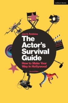 Image for The actor's survival guide  : how to make your way in Hollywood
