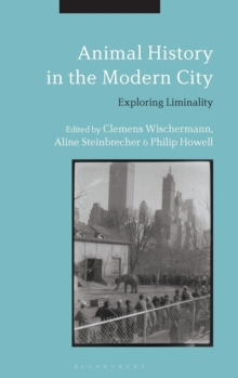 Image for Animal history in the modern city  : exploring liminality