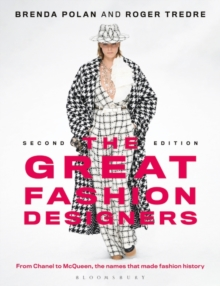 Image for The great fashion designers  : from Chanel to McQueen, the names that made fashion history