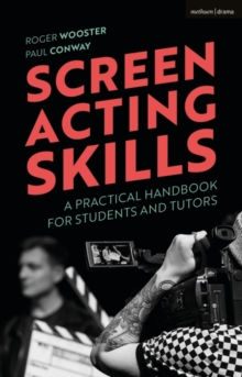 Image for Screen acting skills  : a practical handbook for students and tutors