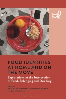 Image for Food identities at home and on the move  : explorations at the intersection of food, belonging and dwelling
