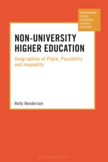Image for Non-University Higher Education : Geographies of Place, Possibility and Inequality