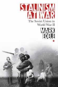 Image for Stalinism at war  : the Soviet Union in World War II
