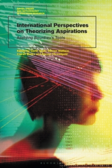 Image for International Perspectives on Theorizing Aspirations : Applying Bourdieu's Tools