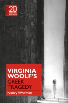 Image for Virginia Woolf's Greek tragedy