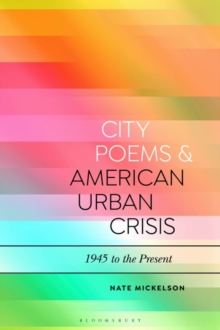 Image for City poems and American urban crisis  : 1945 to the present