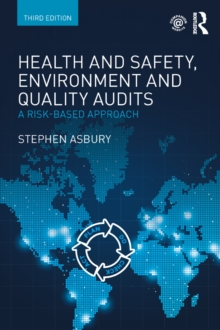 Image for Health & safety, environment and quality audits: a risk-based approach