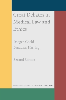 Image for Great debates in medical law and ethics