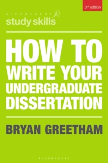 How to write your undergraduate dissertation - Greetham, Bryan