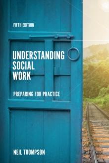 Image for Understanding social work  : preparing for practice