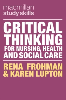Image for Critical Thinking for Nursing, Health and Social Care
