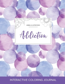 Image for Adult Coloring Journal : Addiction (Animal Illustrations, Purple Bubbles)