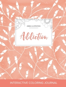 Image for Adult Coloring Journal : Addiction (Animal Illustrations, Peach Poppies)