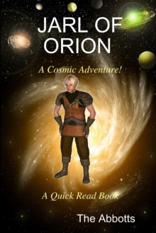 Image for Jarl of Orion - A Cosmic Adventure! - A Quick Read Book