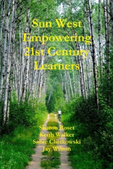 Image for Sun West Empowering 21st Century Learners