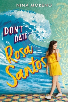 Image for Don't Date Rosa Santos