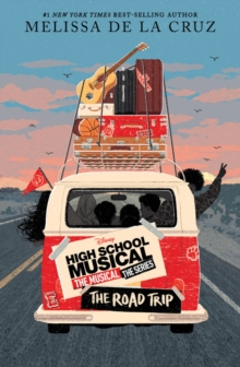 Image for High School Musical: The Musical The Series The Original Novel