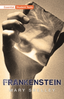 Image for Essential Student Texts: Frankenstein