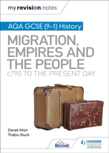 AQA GCSE (9-1) history: Britain - migration, empires and the people - c790 to the present day - Moir, Derek