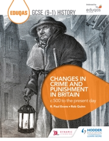 Image for Eduqas GCSE (9-1) History Changes in Crime and Punishment in Britain C.500 to the Present Day