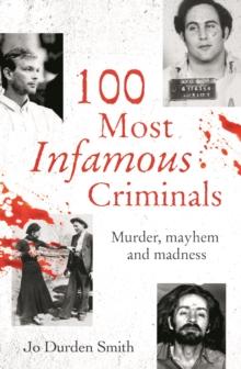 Image for 100 most infamous criminals